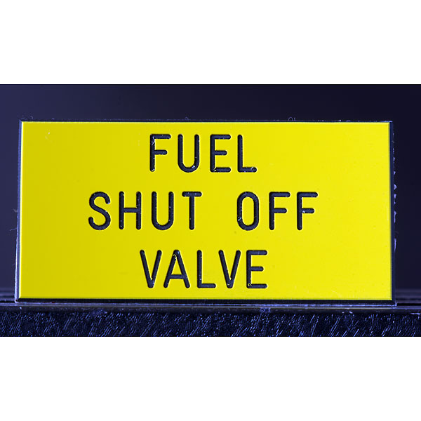 engraved_fuel_shut_off_valve_sign