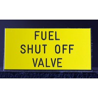 Fuel Shut Off Valve Sign