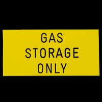 Gas Storage Only Sign
